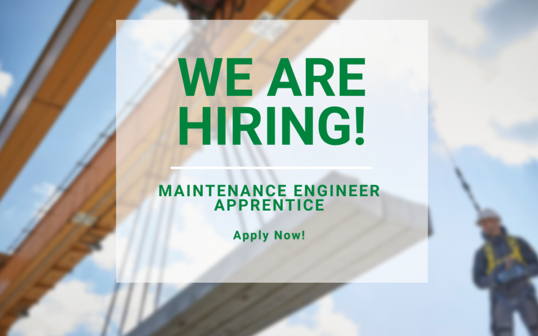 We are hiring! For an Maintenance Engineer Apprentice